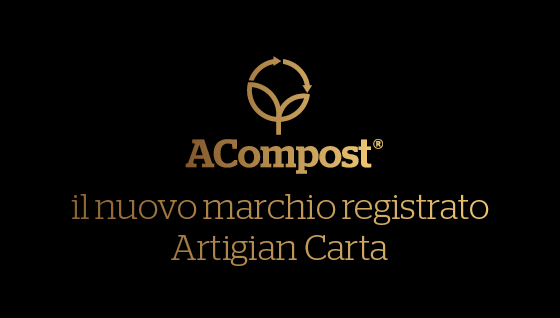 ACompost, Artigiancarta's new registered trademark  - Artigian Carta